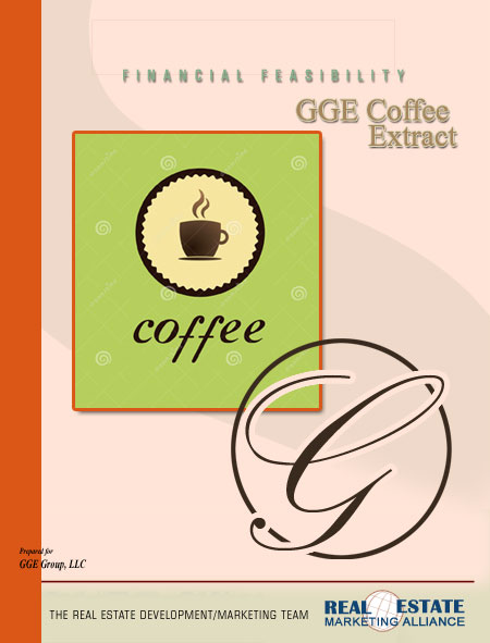 The Real Estate Marketing Alliance Marketing and Sales Financial Feasibility Example Cover GGE Coffee Extract